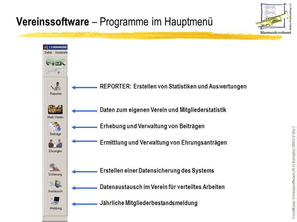 ComMusic-Vereinssoftware / © H.Kempter 2003 / Folie 8 lSoftware-Bezug –via CD von ComMusic –via Internet-Download: www.commusic.de (Downloadzeiten beachten)www.commusic.de –Archivdatei Verein81 (Version 8.1) oder Verein72SR1 (Version 7.2 SR 1) muss nach Download entpackt (Doppelklick auf Datei) werden –in neuem Verzeichnis DISK1 liegen die Installationsdateien wie z.B.