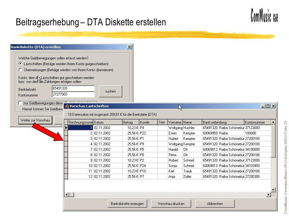 ComMusic-Vereinssoftware / © H.Kempter 2003 / Folie 29 Beitragserhebung – DTA Diskette erstellen