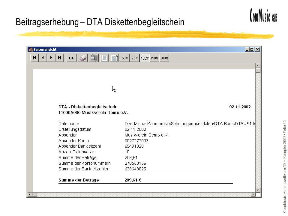 ComMusic-Vereinssoftware / © H.Kempter 2003 / Folie 30 Beitragserhebung – DTA Diskettenbegleitschein