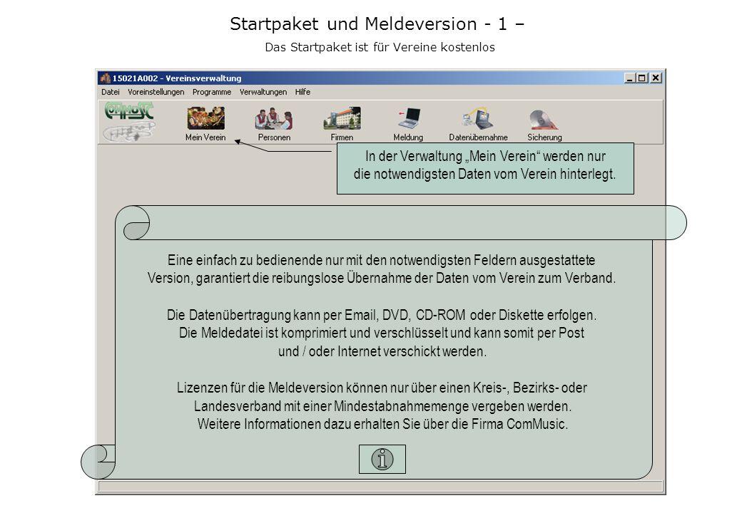 Startpaket und Meldeversion - 1 – Das Startpaket ist für Vereine kostenlos Eine einfach zu bedienende nur mit den notwendigsten Feldern ausgestattete Version, garantiert die reibungslose Übernahme der Daten vom Verein zum Verband.