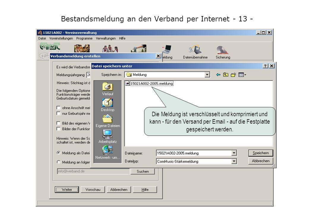 Bestandsmeldung an den Verband per Internet - 13 - Die Meldung an den Verband in wenigen Schritten und auch per Email.