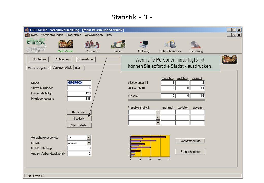 Statistik - 3 - Wenn alle Personen hinterlegt sind, können Sie sofort die Statistik ausdrucken.