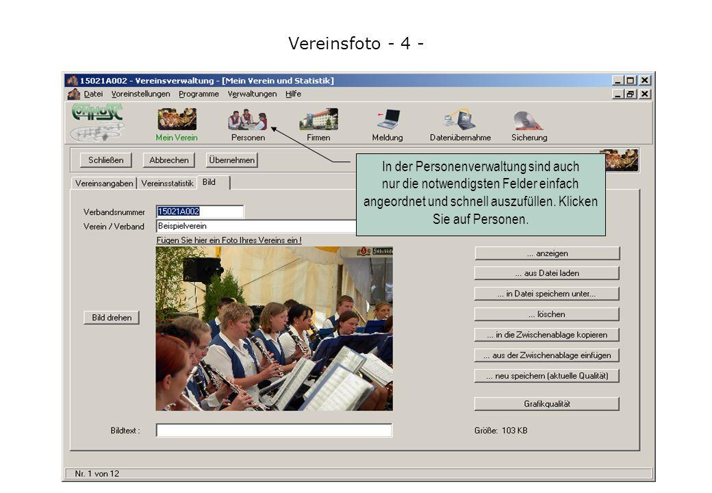 Vereinsfoto - 4 - In der Personenverwaltung sind auch nur die notwendigsten Felder einfach angeordnet und schnell auszufüllen.