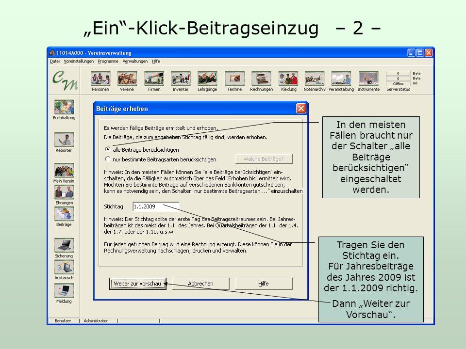 Ein-Klick-Beitragseinzug – 2 – In den meisten Fällen braucht nur der Schalter alle Beiträge berücksichtigen eingeschaltet werden.