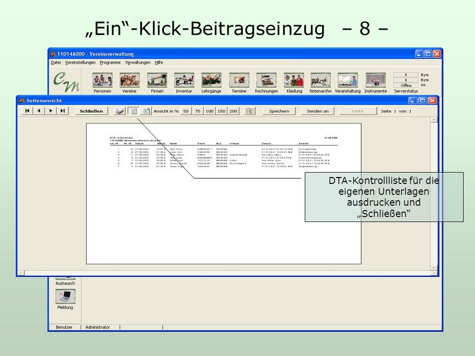 Ein-Klick-Beitragseinzug – 8 – DTA-Kontrollliste für die eigenen Unterlagen ausdrucken und Schließen