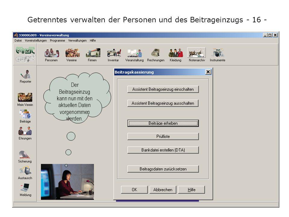 Vor dem Einlesen der Datenaustauschdatei ist auch von Vorstandsmitglied B unbedingt über Datei / Datenbank sichern... eine Datensicherung anzufertigen
