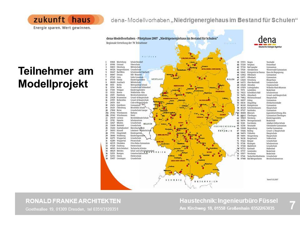 Teilnehmer am Modellprojekt Goetheallee 19, 01309 Dresden, tel 0351/3120351 RONALD FRANKE ARCHITEKTEN 7 Haustechnik: Ingenieurbüro Füssel Am Kirchweg