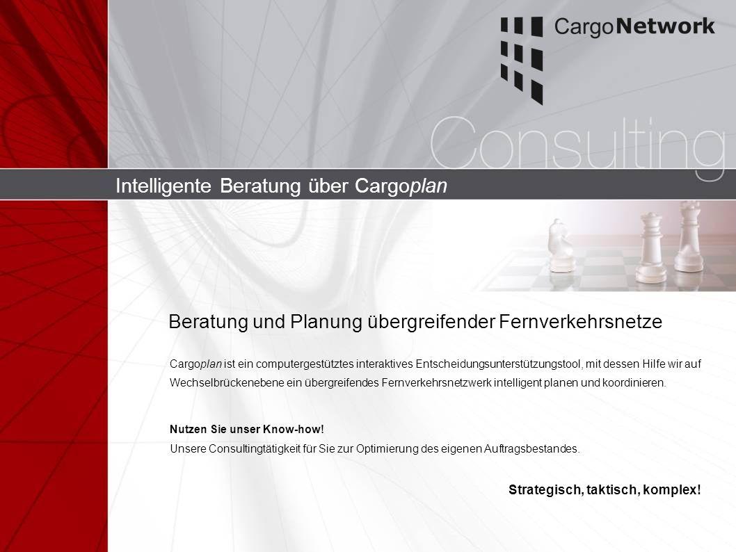 Intelligente Beratung über Cargoplan Cargoplan ist ein computergestütztes interaktives Entscheidungsunterstützungstool, mit dessen Hilfe wir auf Wechs