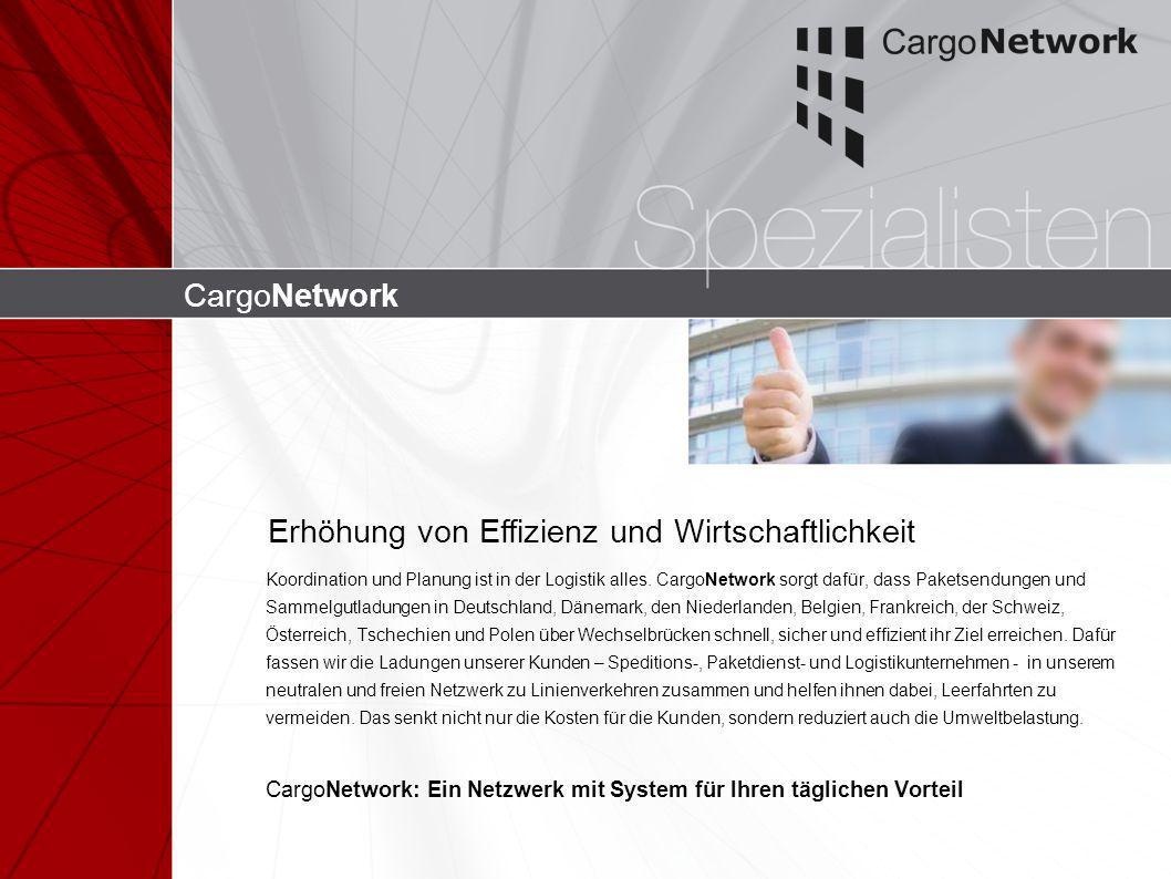 CargoNetwork Koordination und Planung ist in der Logistik alles. CargoNetwork sorgt dafür, dass Paketsendungen und Sammelgutladungen in Deutschland, D