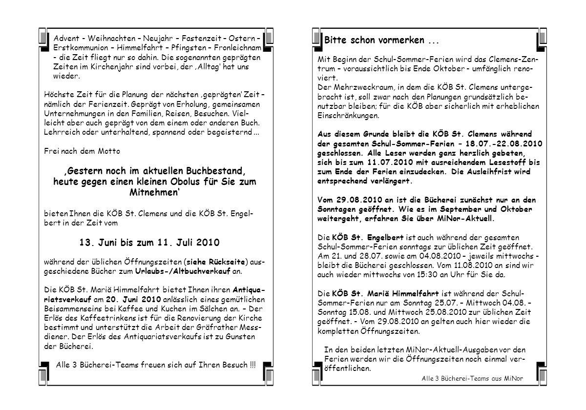 Advent - Weihnachten – Neujahr – Fastenzeit – Ostern – Erstkommunion – Himmelfahrt – Pfingsten – Fronleichnam - die Zeit fliegt nur so dahin.