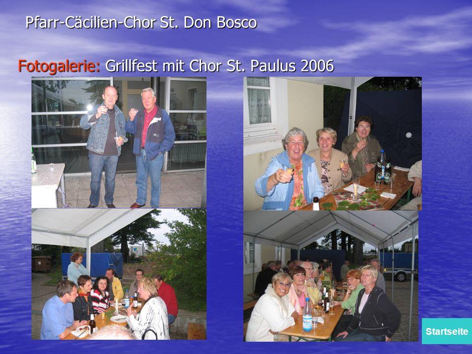 Fotogalerie: Grillfest mit Chor St. Paulus 2006 Pfarr-Cäcilien-Chor St. Don Bosco Startseite