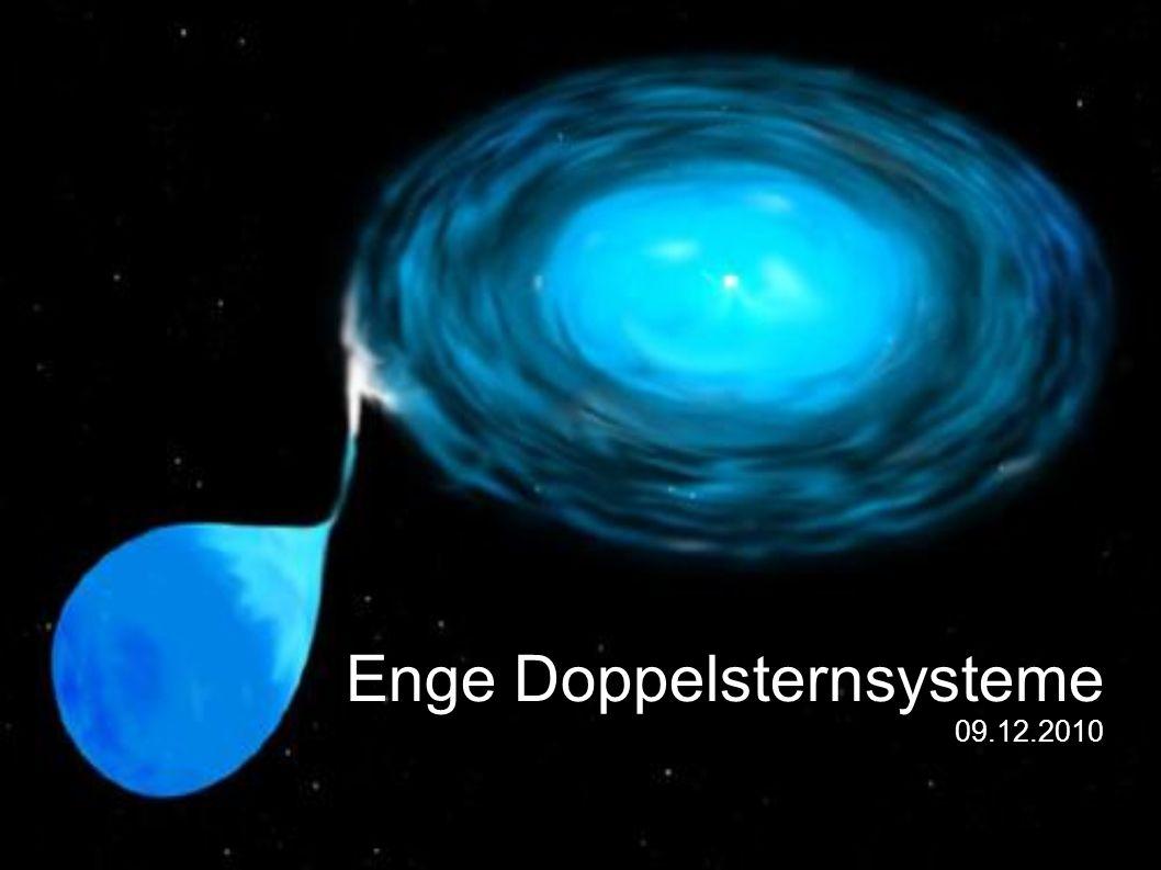 Enge Doppelsternsysteme 09.12.2010