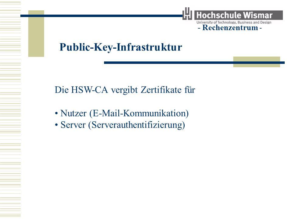 Public-Key-Infrastruktur - Rechenzentrum - Nutzerzertifikat beantragen Zertifizierungsrichtlinie (Policy) lesen Installieren des aktuellen Wurzel- und CA-Zertifikats Zertifikat beantragen (über Weboberfläche) Registrierung des Zertifikatsantrages persönlich in der RA Zertifikat im Browser installieren das Zertifikat und geheimen Schlüssel sichern