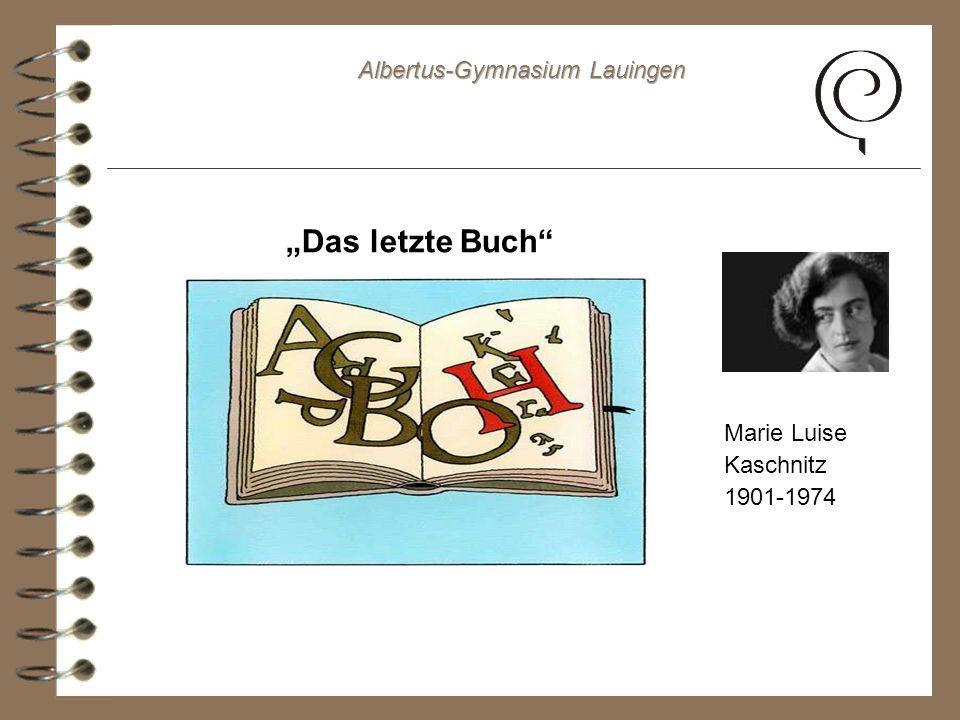 Das letzte Buch Marie Luise Kaschnitz 1901-1974