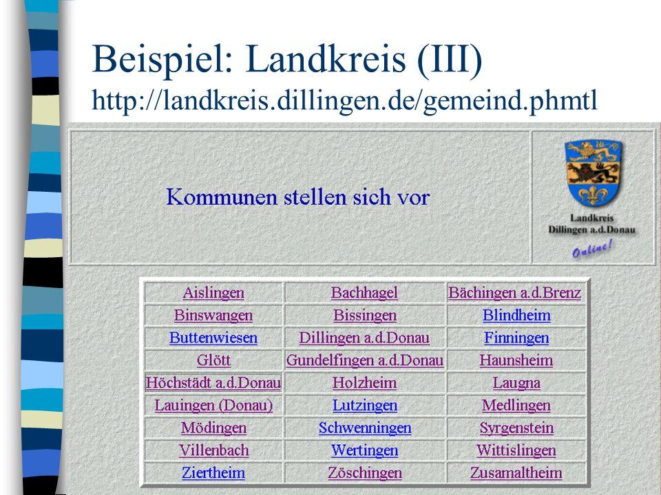 Beispiel: Landkreis (III) http://landkreis.dillingen.de/gemeind.phmtl