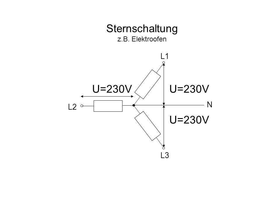 Sternschaltung z.B. Elektroofen U=230V L1 L2 L3 N