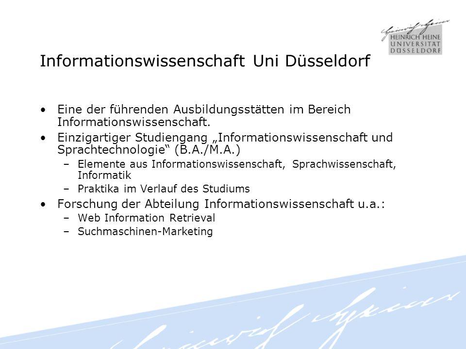Informationswissenschaft Uni Düsseldorf Eine der führenden Ausbildungsstätten im Bereich Informationswissenschaft.