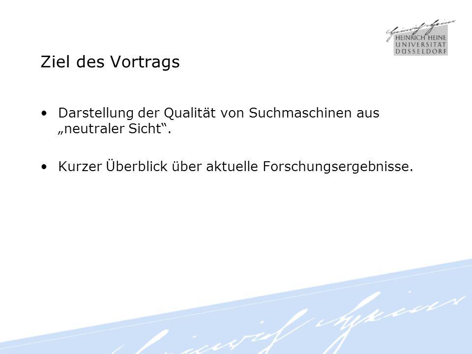 Inhalt 1.Qualität der Treffer 2.Qualität der Datenbestände 3.Qualität der Suchfunktionen 4.Fazit