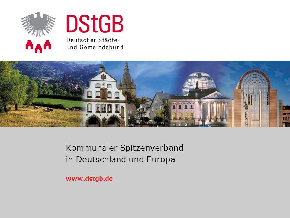 1 / 17www.dstgb.de © Norbert Portz26. Januar 2014 Kommunaler Spitzenverband in Deutschland und Europa www.dstgb.de