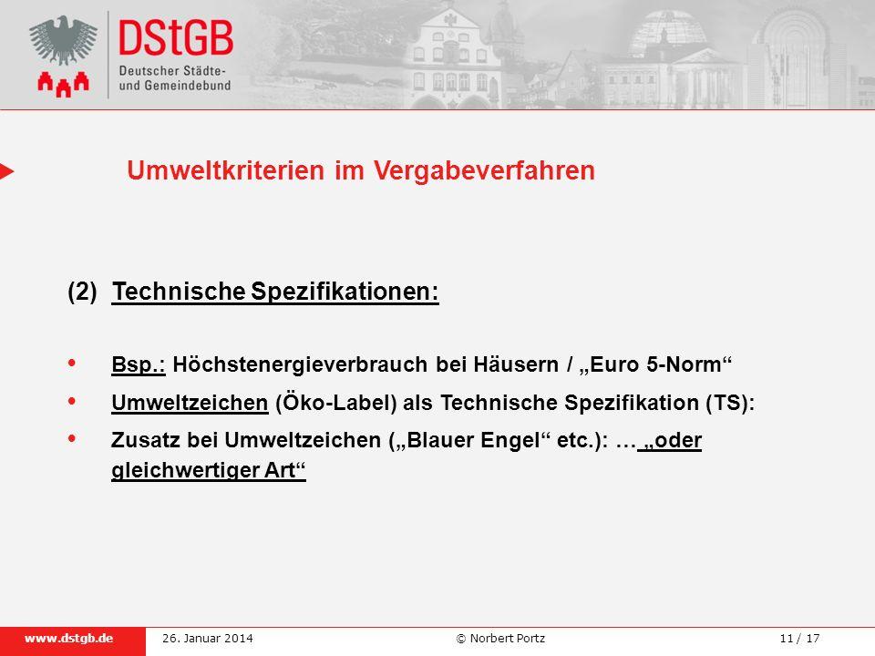 11 / 17www.dstgb.de © Norbert Portz26. Januar 2014 (2) Technische Spezifikationen: Bsp.: Höchstenergieverbrauch bei Häusern / Euro 5-Norm Umweltzeiche