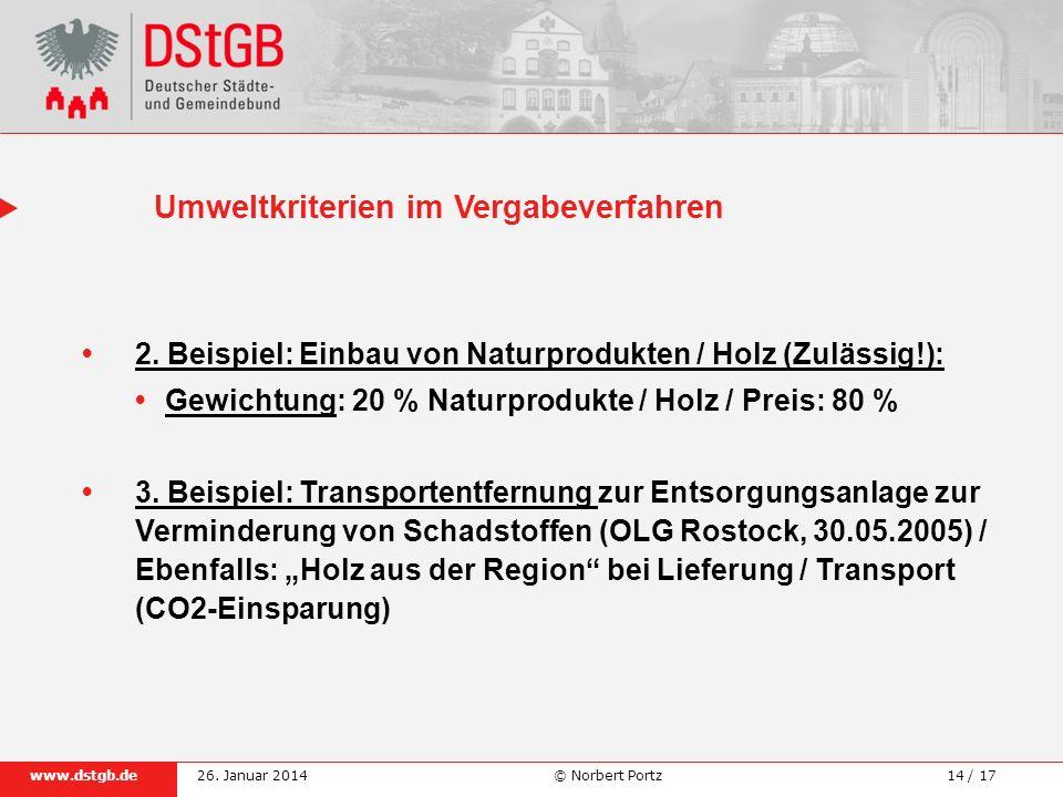 14 / 17www.dstgb.de © Norbert Portz26. Januar 2014 2. Beispiel: Einbau von Naturprodukten / Holz (Zulässig!): Gewichtung: 20 % Naturprodukte / Holz /
