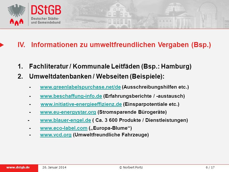 6 / 17www.dstgb.de © Norbert Portz26. Januar 2014 1.Fachliteratur / Kommunale Leitfäden (Bsp.: Hamburg) 2.Umweltdatenbanken / Webseiten (Beispiele): -