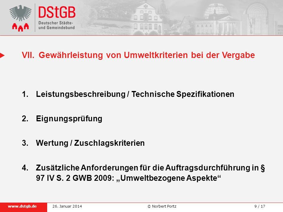 9 / 17www.dstgb.de © Norbert Portz26. Januar 2014 1. Leistungsbeschreibung / Technische Spezifikationen 2.Eignungsprüfung 3.Wertung / Zuschlagskriteri