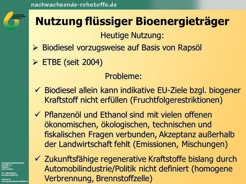 Fachagentur Nachwachsende Rohstoffe e.V. Hofplatz 1 18276 Gülzow Tel. 03843/6930-0 Fax 03843/6930-102 www.fnr.de www.nachwachsende-rohstoffe.de Nutzun