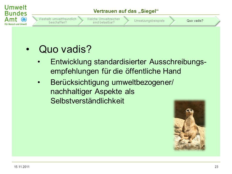 Vertrauen auf das Siegel Nützliche Links: www.beschaffung-info.de (Infowebsite des UBA)www.beschaffung-info.de www.blauer-engel.de (Website des Umweltzeichens)www.blauer-engel.de www.umweltdaten.de/publikationen/fpdf-l/3951.pdf (Skripte)www.umweltdaten.de/publikationen/fpdf-l/3951.pdf www.itk-beschaffung.de (ITK-Leitfäden)www.itk-beschaffung.de www.umweltbundesamt.de/produkte/beschaffung/doks/umweltfre undliche_beschaffung_ufoplan_2006.zip (LCC-Tool UBA)www.umweltbundesamt.de/produkte/beschaffung/doks/umweltfre undliche_beschaffung_ufoplan_2006.zip www.smart-spp.eu/index.php?id=7633 (LCC-Tool ICLEI)www.smart-spp.eu/index.php?id=7633 www.buy-smart.info/downloads/downloads4 (LCC-Tool BEA)www.buy-smart.info/downloads/downloads4 www.beschaffernetzwerk.de + www.dvnw.de (Netzwerke)www.beschaffernetzwerk.dewww.dvnw.de 15.11.201124