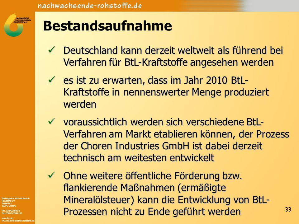 Fachagentur Nachwachsende Rohstoffe e.V. Hofplatz 1 18276 Gülzow Tel. 03843/6930-0 Fax 03843/6930-102 www.fnr.de www.nachwachsende-rohstoffe.de 33 Bes