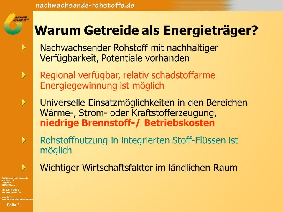 Fachagentur Nachwachsende Rohstoffe e.V. Hofplatz 1 18276 Gülzow Tel. 03843/6930-0 Fax 03843/6930-102 www.fnr.de www.nachwachsende-rohstoffe.de Nachwa