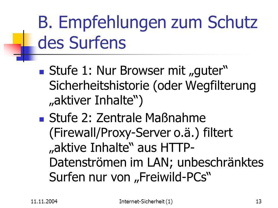 11.11.2004Internet-Sicherheit (1)13 B.