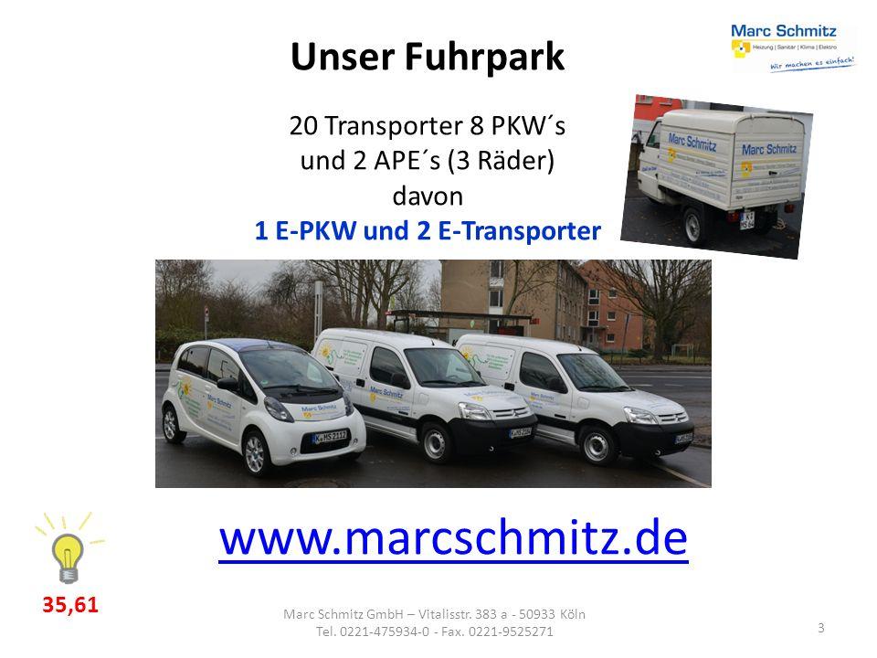 3 Marc Schmitz GmbH – Vitalisstr. 383 a - 50933 Köln Tel. 0221-475934-0 - Fax. 0221-9525271 www.marcschmitz.de Unser Fuhrpark 20 Transporter 8 PKW´s u