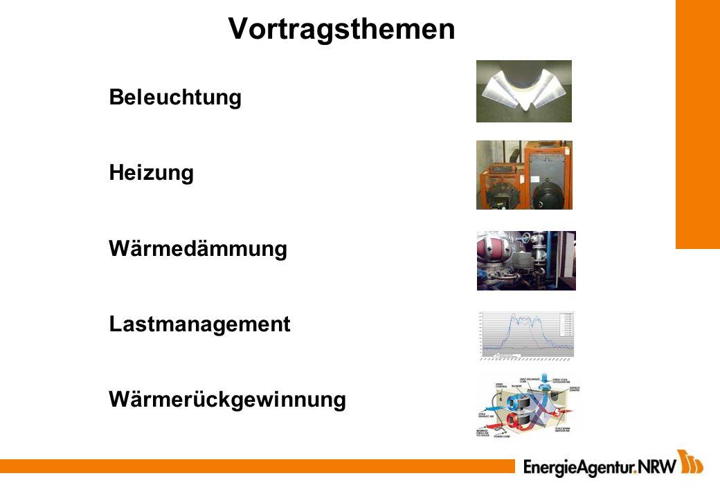 Vortragsthemen Beleuchtung Heizung Wärmedämmung Lastmanagement Wärmerückgewinnung