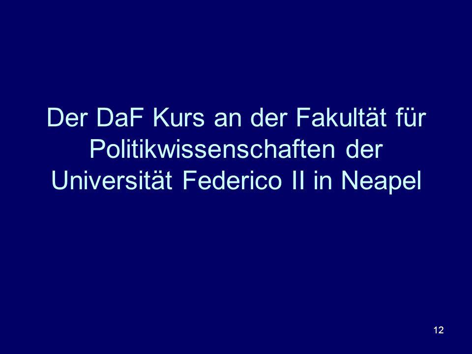 12 Der DaF Kurs an der Fakultät für Politikwissenschaften der Universität Federico II in Neapel