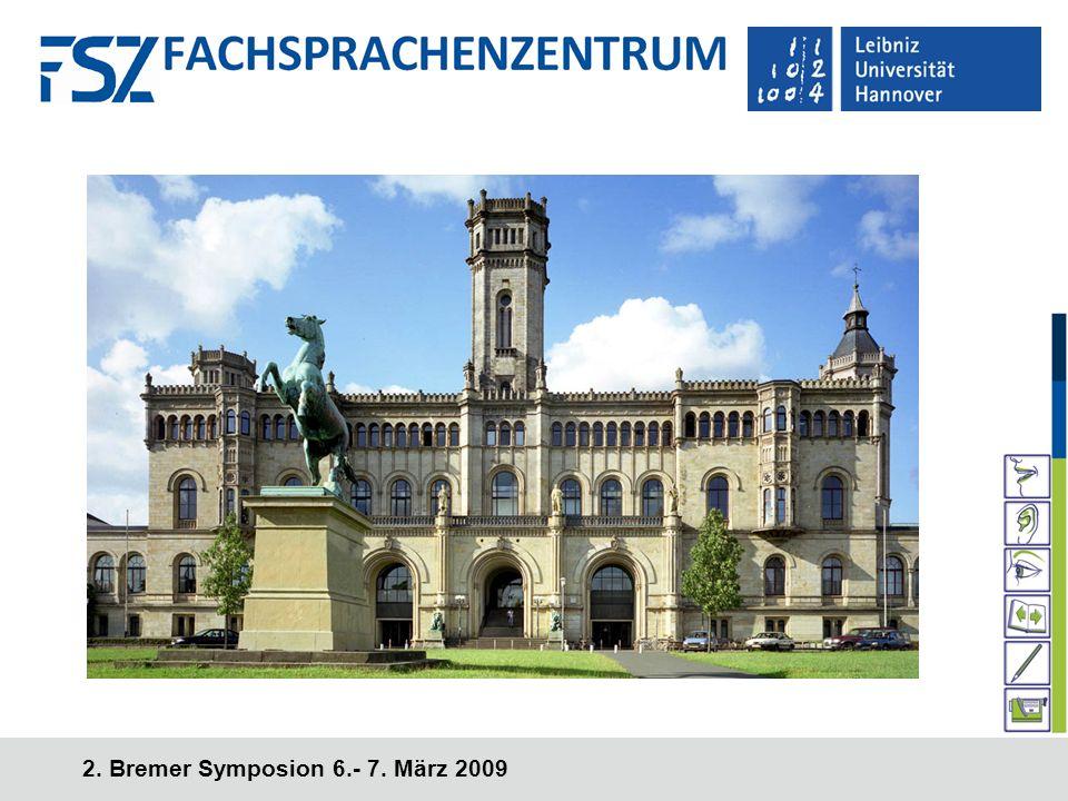 2. Bremer Symposion 6.- 7. März 2009