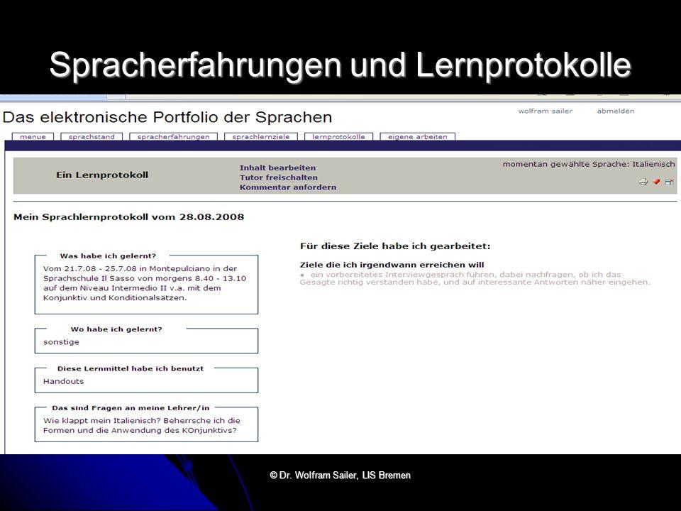 Spracherfahrungen und Lernprotokolle © Dr. Wolfram Sailer, LIS Bremen