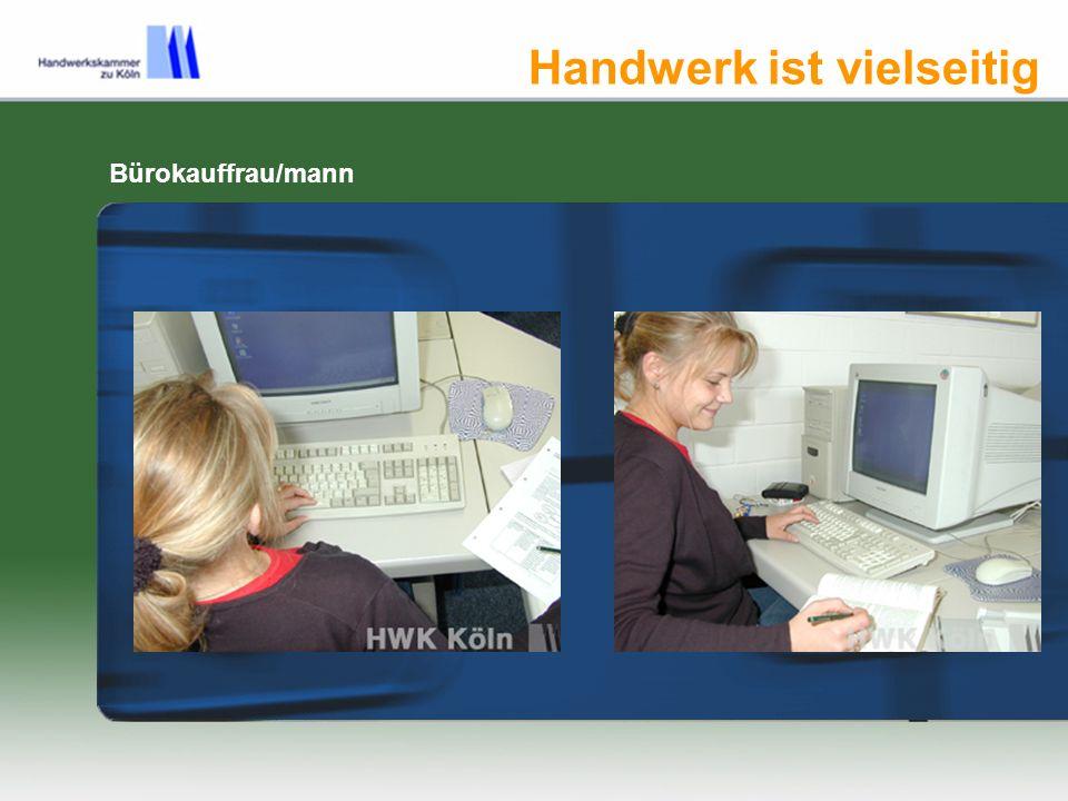 Handwerk ist vielseitig Infos zu Berufen im Handwerk www.berufsinfo.org