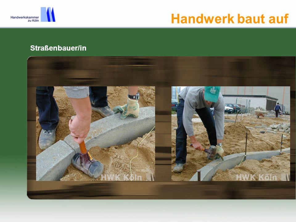 Handwerk baut auf Straßenbauer/in