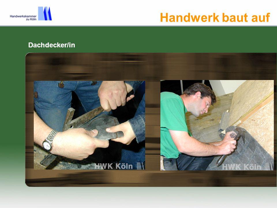 Handwerk baut auf Dachdecker/in
