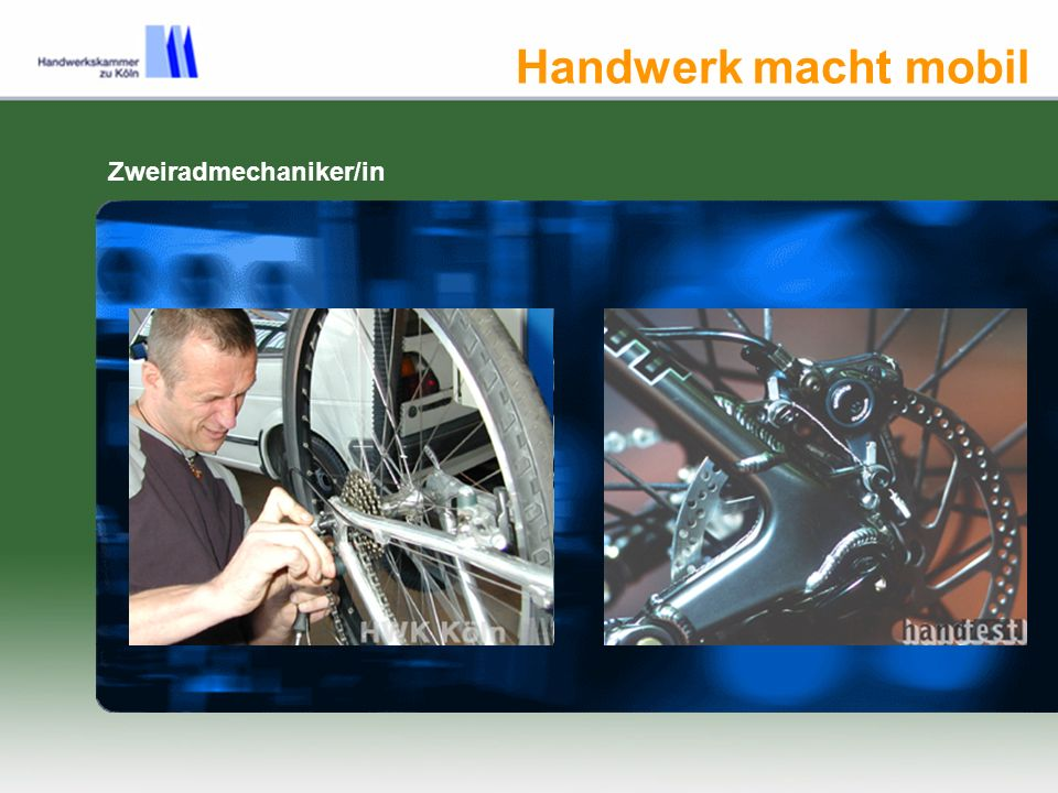 Handwerk macht mobil Zweiradmechaniker/in