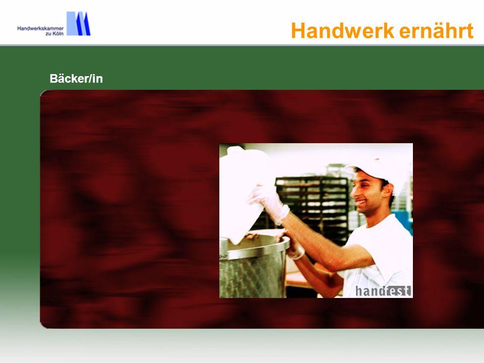 Handwerk ernährt Bäcker/in