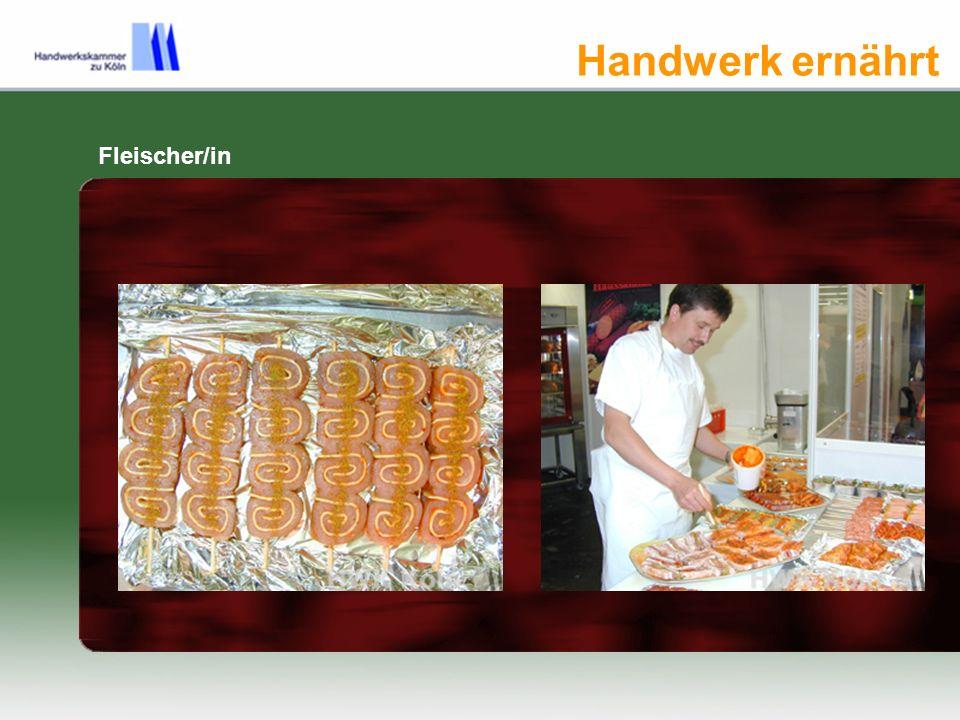 Handwerk ernährt Fleischer/in