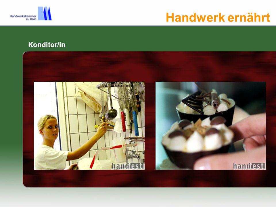 Handwerk ernährt Konditor/in