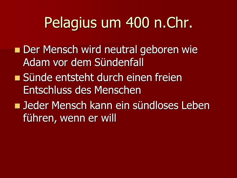 Pelagius um 400 n.Chr.