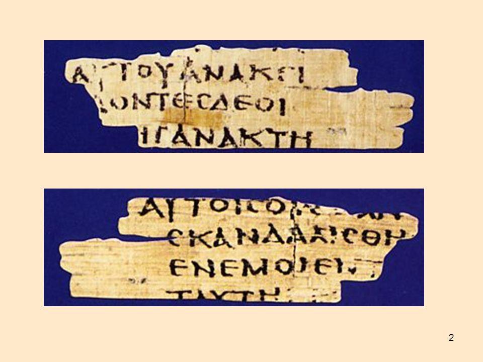 13 Codex Alexandrinus 400-425 n.Chr. Schluss vom Lukas- Evangelium