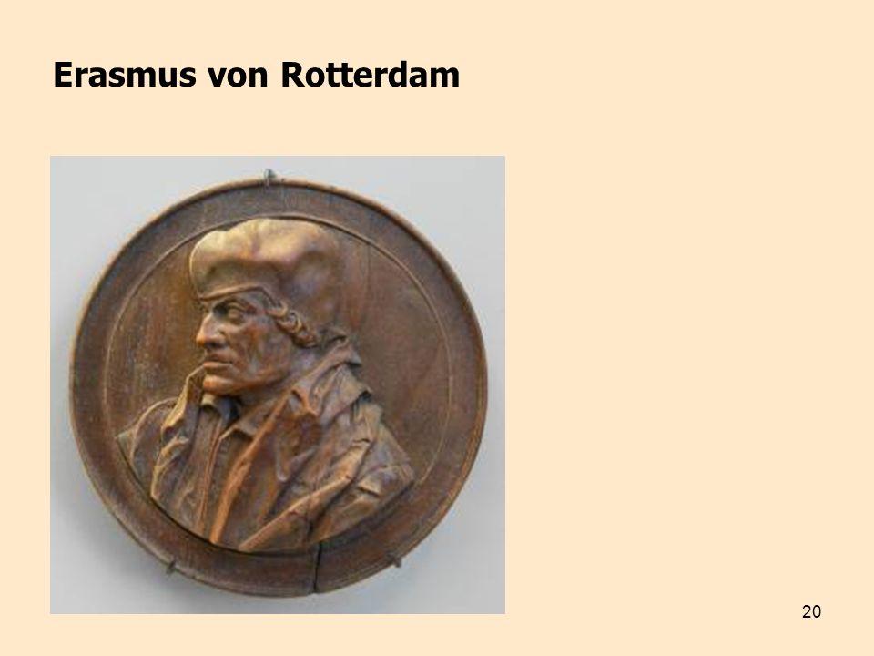 20 Erasmus von Rotterdam