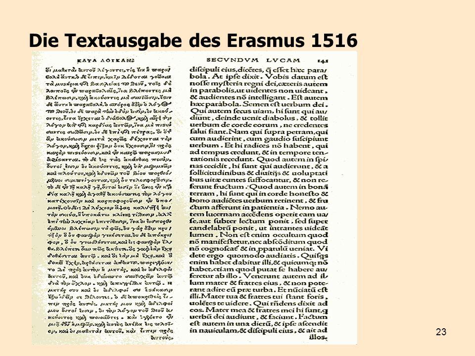 23 Die Textausgabe des Erasmus 1516