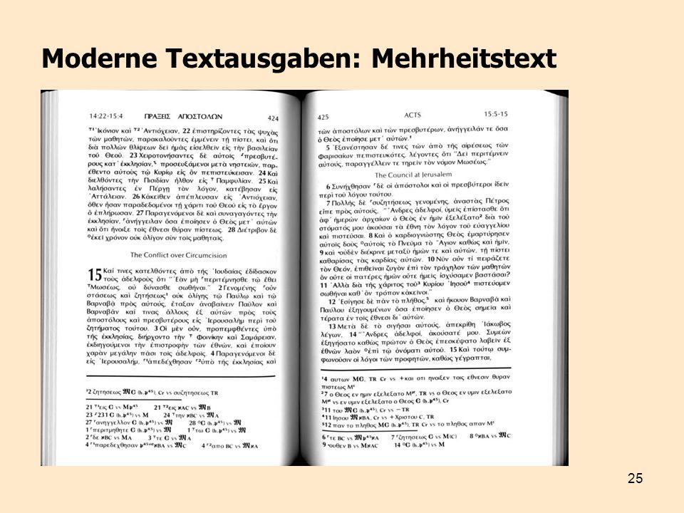 25 Moderne Textausgaben: Mehrheitstext