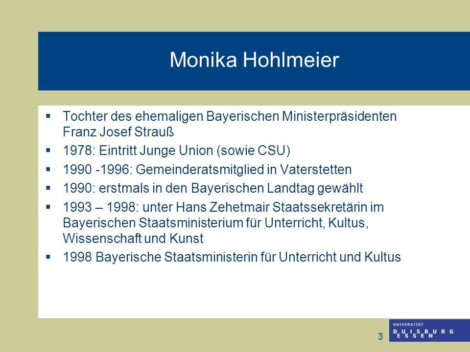 3 Monika Hohlmeier Tochter des ehemaligen Bayerischen Ministerpräsidenten Franz Josef Strauß 1978: Eintritt Junge Union (sowie CSU) 1990 -1996: Gemein